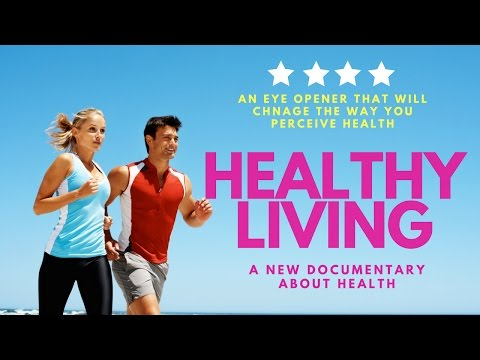 Healthy Living Documentary/Unknown facts about health