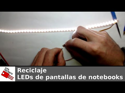 Reciclaje #001. LEDs de pantallas de notebooks
