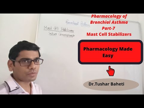 Mast Cell Stabilizers (Chromolyn sodium) Pharmacology of Bronchial Asthma Part 7:  Dr.Tushar Baheti