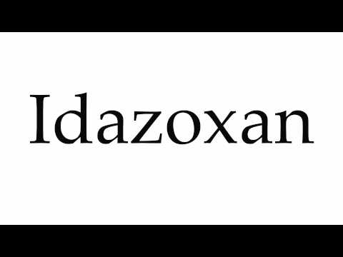 How to Pronounce Idazoxan