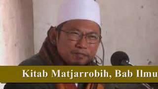 8. FADHILAH ILMU (HADIST 10-12) OLEH KH. UZAIRON THOIFUR ABDILLAH