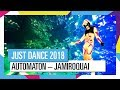 AUTOMATON – JAMIROQUAI   JUST DANCE 2018