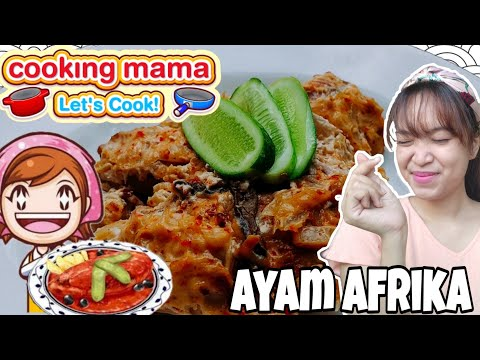 NGIKUTIN RESEP COOKING MAMA IN REAL LIFE eps. ayam Afrika