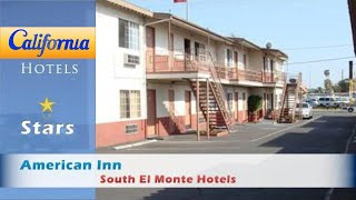 South El Monte (CA) United States  City pictures : American Inn, South El Monte Hotels - California