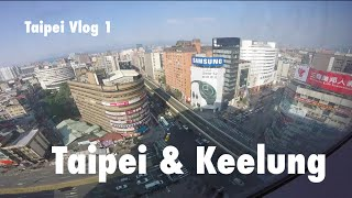 Keelung Taiwan  city photos gallery : TAIPEI CITY & KEELUNG - Taiwan Vlog 2016 (Part 1)