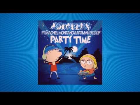 SPANKERS feat  MACHEL MONTANO & FATMAN SCOOP – PARTY TIME (PAOLO ORTELLI & LUKE DEGREE LYRICS VIDEO)