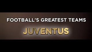 Nonton Football S Greatest Teams   Juventus   Documentary  Full  Hd Film Subtitle Indonesia Streaming Movie Download