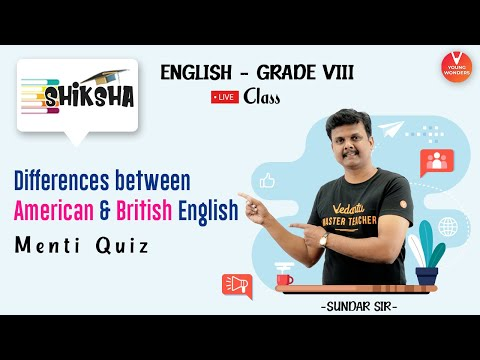 Differences Between American And British English | NCERT Class 8 English Grammar | Young Wonders