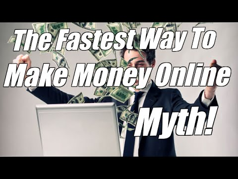 Fastest Way To Make Money Online Myth – 6 Figure Earner Reveals The TRUTH!