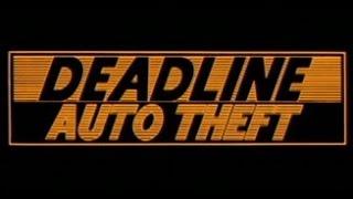 Video Deadline Auto Theft (1983) Full Movie MP3, 3GP, MP4, WEBM, AVI, FLV Mei 2019