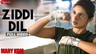 Video Ziddi Dil Full Video | MARY KOM | Feat Priyanka Chopra | Vishal Dadlani | HD MP3, 3GP, MP4, WEBM, AVI, FLV Juni 2019