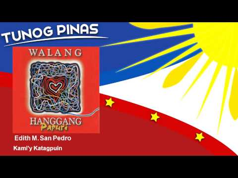 Video Edith M. San Pedro - Kami'y Katagpuin download in MP3, 3GP, MP4, WEBM, AVI, FLV January 2017