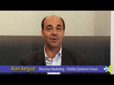 5Plus Forum 2010 interview - Alain Kergoat (Toshiba)