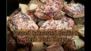 How to Make Seared Roasted Pork Tenderloins Rubbed with Garlic & Herbs... This in ONE OF MY FAVORITE Pork Chop Recipes ...