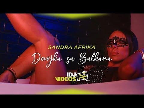 Devojka Sa Balkana - Sandra Afrika - nova pesma, tekst pesme i tv spot