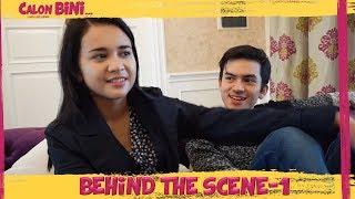 Video Behind The Scenes CALON BINI Part 1 MP3, 3GP, MP4, WEBM, AVI, FLV April 2019