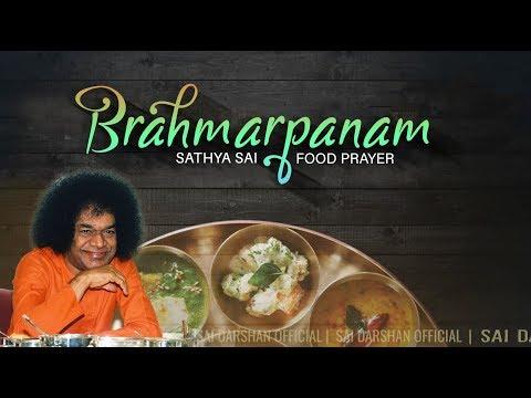 Food Prayer - Brahmarpanam | Sathya Sai Mantras & Prayers