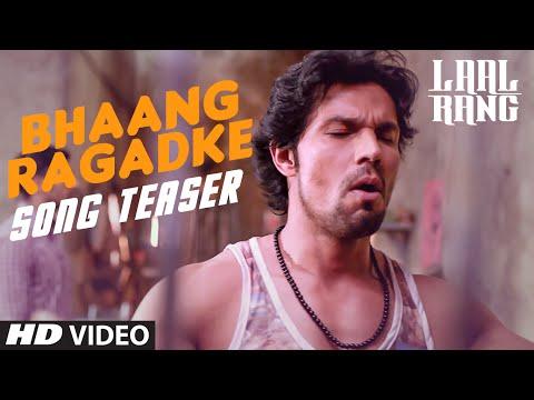Laal Rang Movie Bhaang Ragadke Song Teaser