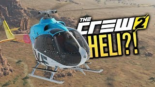 SECRET HELICOPTER?! | The Crew Early Gameplay