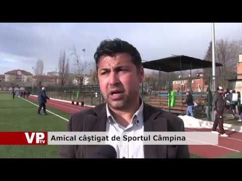 Amical câştigat de Sportul Câmpina