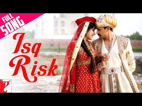 Isq Risk  - Mere Brother Ki Dulhan (2011)