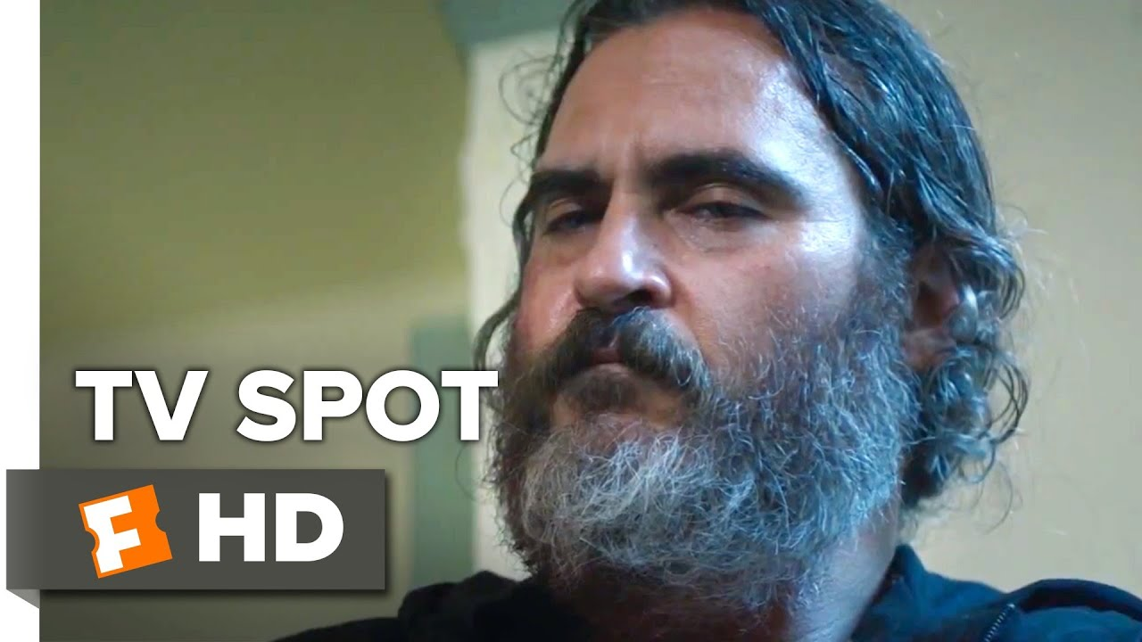 (TV Spot) Watch as Joaquin Phoenix Saves Sex Trafficked Girls in Award-Winning 'You Were Never Really Here'