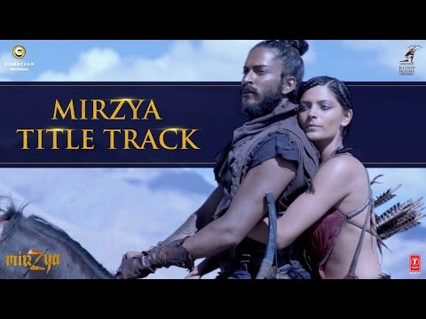 Download MIRZYA Title Song | MIRZYA | Rakeysh Omprakash Mehra | Gulzar | Shankar Ehsaan Loy | T-Series hd file 3gp hd mp4 download videos