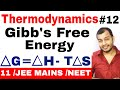 Download Lagu Class 11 chapter 6 || Thermodynamics 12 || Gibb's Free Energy IIT JEE MAINS /NEET | Spontaneity | Mp3 Free