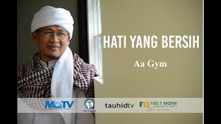 Video Ceramah Aa Gym Terbaru 2017 tentang HATI YANG BERSIH MP3, 3GP, MP4, WEBM, AVI, FLV Oktober 2018