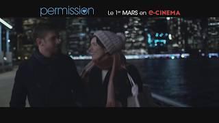 Nonton PERMISSION Bande Annonce VF (2018) Romance Film Subtitle Indonesia Streaming Movie Download