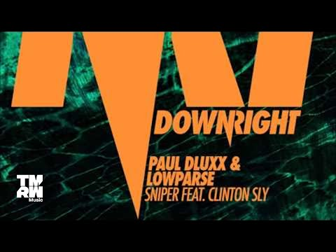 Paul Dluxx & LowParse feat. Clinton Sly - Sniper