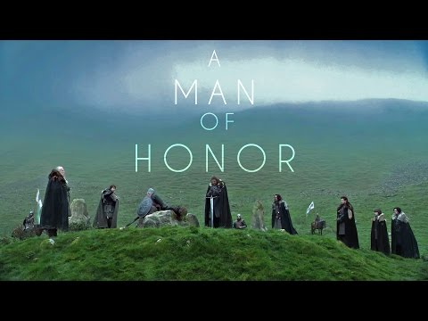 A Man of Honor A Tribute to Game of Thrones Ned