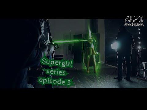 Supergirl: Fan film series episode 3 (DC Comics/Superheroine/Short movie/Fan Film)