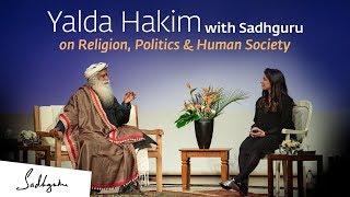 Video Yalda Hakim with Sadhguru on Religion, Politics & Human Society MP3, 3GP, MP4, WEBM, AVI, FLV Agustus 2019