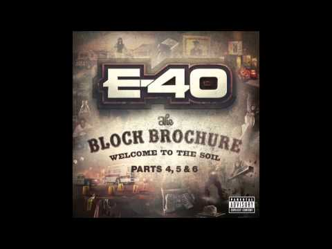 "E 40 ""When You Gone Let Me"" Feat  Too Short"