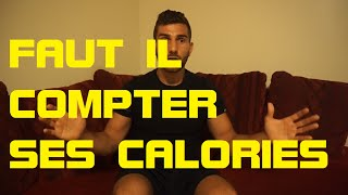 Faut il compter ses calories?