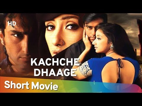 Kachche Dhaage (HD)| Ajay Devgn | Saif Ali Khan | Manisha Koirala | Bollywood Popular Movie in15 Min