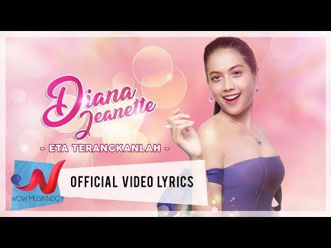 Eta Terangkanlah - Diana Jeanette (Official Video lyric)