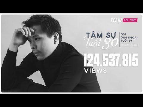 Video Tâm Sự Tuổi 30 - OST Ông Ngoại Tuổi 30 | Trịnh Thăng Bình  [MV OFFICIAL] - Nhạc Phim Hay 2018 download in MP3, 3GP, MP4, WEBM, AVI, FLV January 2017