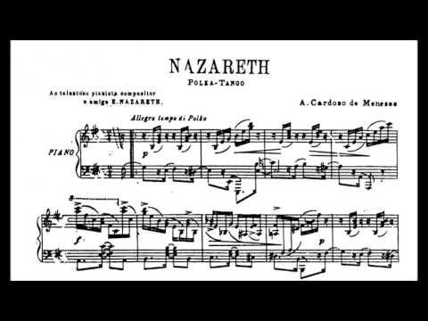 Antonio Cardoso de Menezes - Nazareth (Joel Bello Soares, piano)
