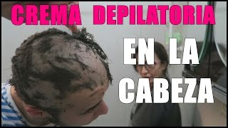 Video CREMA DEPILATORIA EN LA CABEZA !! Broma Cruel MP3, 3GP, MP4, WEBM, AVI, FLV Agustus 2018