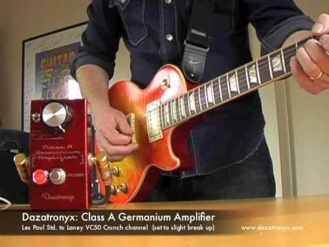 Dazatronyx: Class A Germanium Amplifier (with Les Paul)
