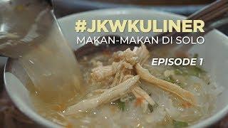 Video #JKWKULINER MAKAN-MAKAN DI SOLO (EPISODE 1) MP3, 3GP, MP4, WEBM, AVI, FLV Agustus 2019