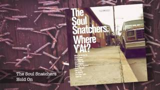 10 The Soul Snatchers - Hold On ft Jimi Bellmartin