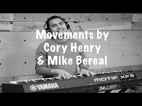 Cory Henry / Mike Bereal Movements