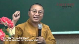 Dẫn Nhập Triết Học Phật Giáo 1 - 3 Giai Đoạn Triết Học Phật Giáo