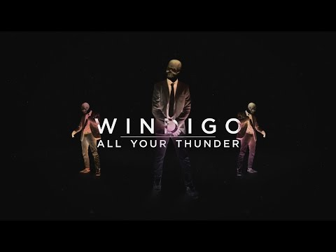 Windigo - All Your Thunder