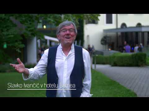 Slavko Ivančić o umetniškem hotelu Balnea **** Superior.