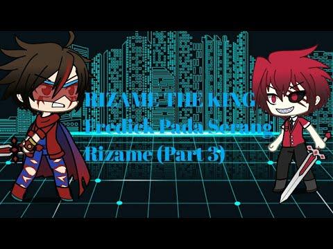 RIZAME THE KING Fredick Pada Serang Rizame (Part 3)
