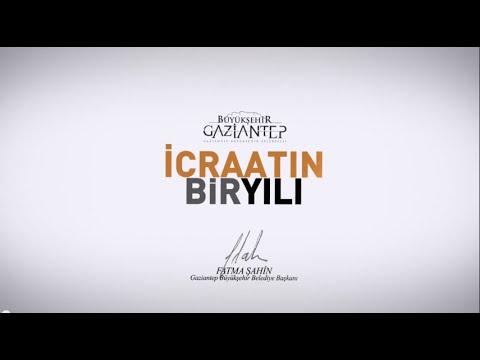 Gaziantep Büyükşehir Belediyesi / İcraatın Bir Yılı